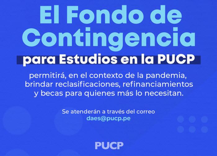 El Fondo de Contingencia para Estudios en la PUCP busca la continuidad académica de nuestros estudiantes