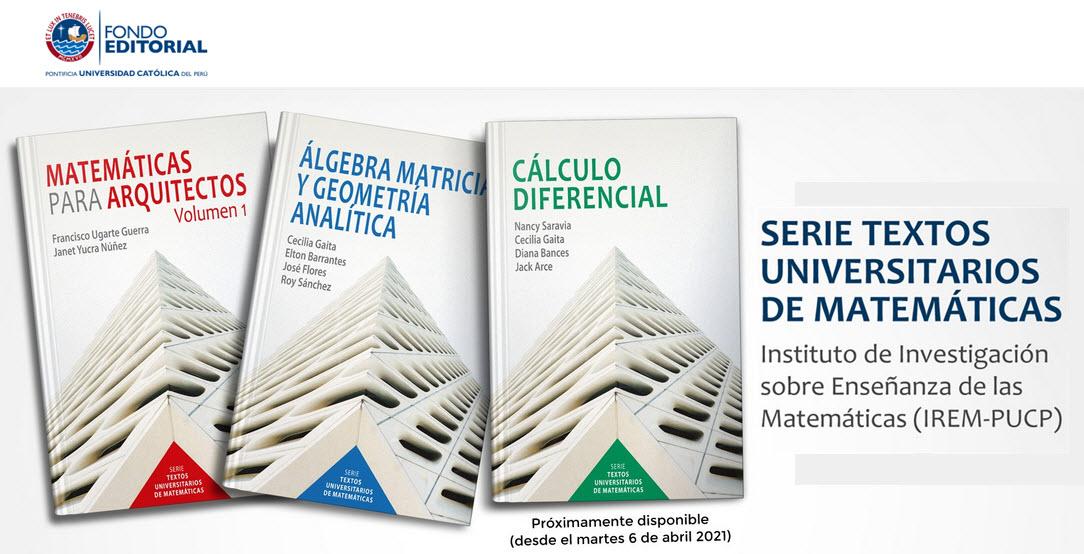 Tres primeros libros de la Serie Textos Universitarios de Matemáticas del  IREM-PUCP