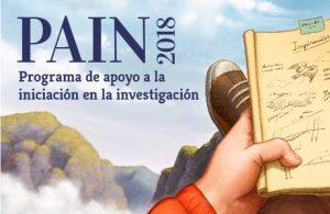 Programa de Apoyo a la Iniciación en la Investigación – PAIN