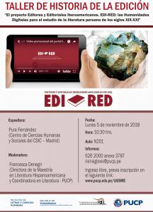 Taller de Historia de la Edición. «El proyecto Editores y Editoriales Iberoamericanos. EDI-RED: las Humanidades Digitales para el estudio de la literatura peruana de los siglos XIX-XX»