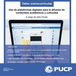 """Taller extracurricular """"Uso de plataformas digitales para la difusión de contenidos académicos y culturales"""""""