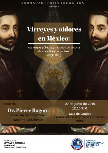 Jornadas Historiográficas | Virreyes Oidores en México: estrategias públicas y negocios domésticos de unas élites de gobierno (siglo XVII)