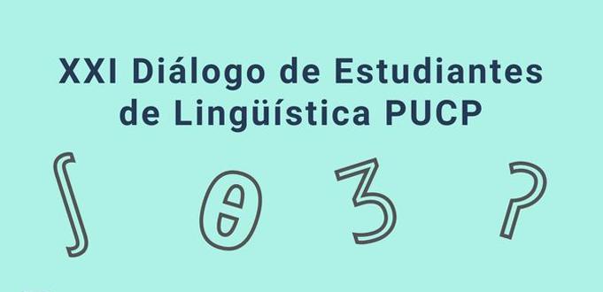 Convocatoria de ponencias | XXI Diálogo de Estudiantes de Lingüística