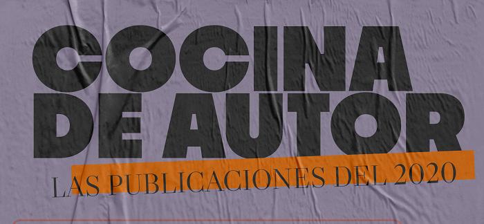 Cocina de autor: las publicaciones del 2020