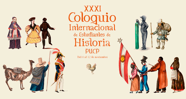 Convocatoria | XXXI Coloquio Internacional de Estudiantes de Historia