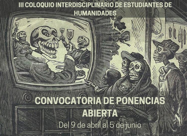 Convocatoria | III Coloquio Interdisciplinario de Estudiantes de Humanidades