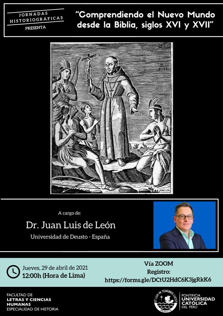 Comprendiendo el Nuevo Mundo desde la Biblia, siglos XVI y XVII