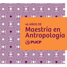 46 años de Maestría en Antropología