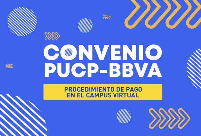 Nuevamente la PUCP lanza campaña de pago sin intereses por convenio BBVA para cancelar las cuotas académicas del 2021-0 y deudas del 2020-2